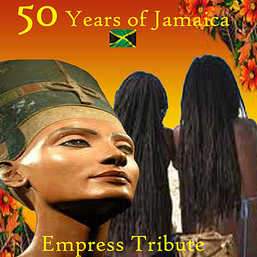50 Years Of Jamaica Empress Tribute by Various Artists
