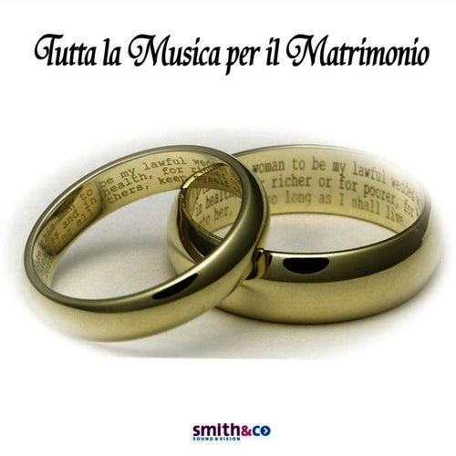 Tutta la Musica per il Matrimonio by Hollywood Symphony Orchestra