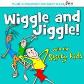 Wiggle & Jiggle! by Sticky Kids