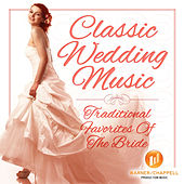 Classic Wedding Music - Traditional Favorites of the Bride by Ultimate Wedding Ensemble