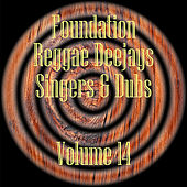 Foundation Deejays Singers & Dubs Vol 14 by Various Artists