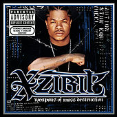 Weapons Of Mass Destruction by Xzibit