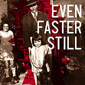 Even Faster Still by Level