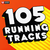 105 Running Tracks (Unmixed Workout Music Ideal for Gym, Jogging, Running, Cycling, Cardio and Fitness) by Various Artists
