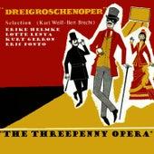 Dreigroschenoper (The Threepenny Opera) by Kurt Weill