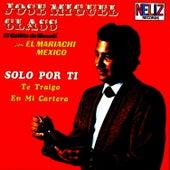 Solo por Ti by Jose Miguel Class
