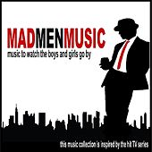 MadMenMusic - Music To Watch The Boys & Girls Go By von Various Artists