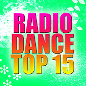 Radio Dance Top 15 by Radio Top Singers