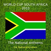World Cup South Africa 2010 - The National Anthems - Die Nationalhymnen by Various Artists