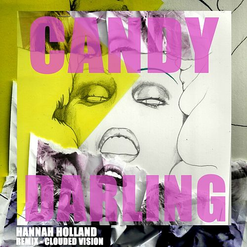 Candy Darling by Hannah Holland