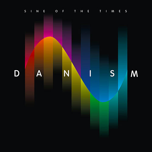 Danism pres. Sine of the Times by Various Artists