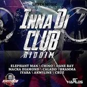 Inna Di Club Riddim by Various Artists