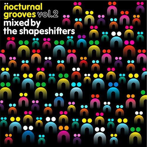 Nocturnal Grooves, Vol. 2 (Mixed by The Shapeshifters) by Various Artists
