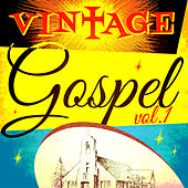 Vintage Gospel, Vol. 1 von Various Artists