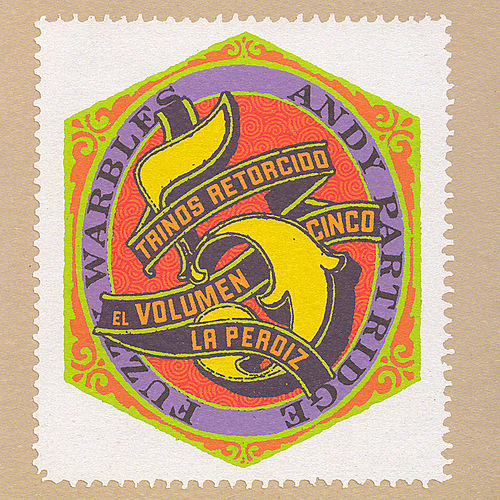 Fuzzy Warbles Vol. 5 by Andy Partridge