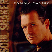 Soul Shaker by Tommy Castro