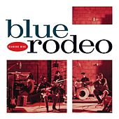 Diamond Mine by Blue Rodeo
