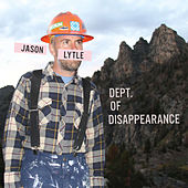 Dept. Of Disappearance [Deluxe Edition] by Jason Lytle