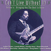 Can't Live Without It by Various Artists