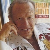 The Longest Train by Charlie Louvin