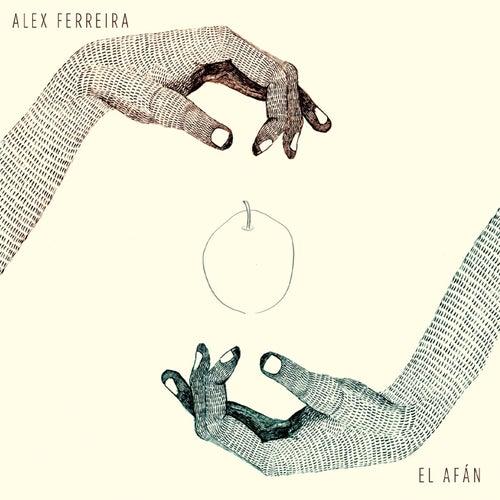 El afán by Alex Ferreira