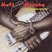 Way Down South by Matt