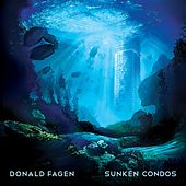 Sunken Condos by Donald Fagen