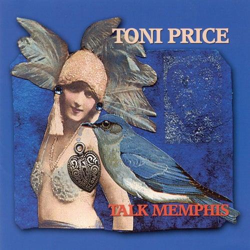 Talk Memphis by Toni Price