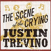 Scene Of The Crying by Justin Trevino