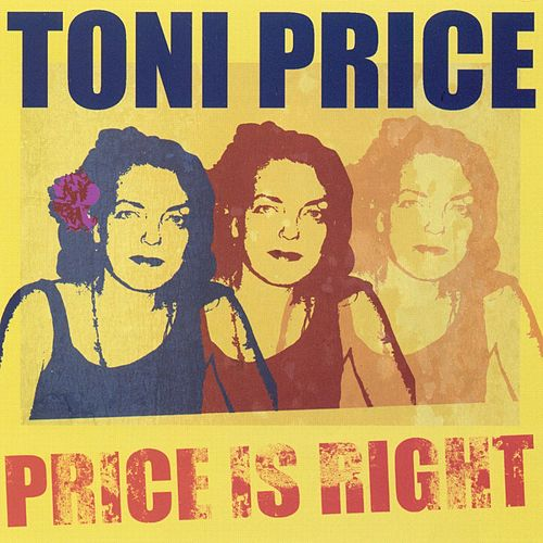 Price Is Right by Toni Price
