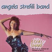 Soul Shake by Angela Strehli