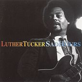 Sad Hours by Luther Tucker