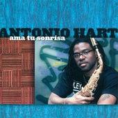 Hart, Antonio: Ama Tu Sonrisa by Various Artists