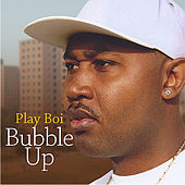 Bubble Up (Edited Version) by Playboi