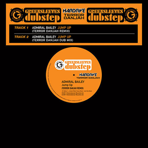 Jump Up (Terror Danjah Remix) by Admiral Bailey