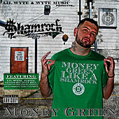 Money Green by The Shamrock