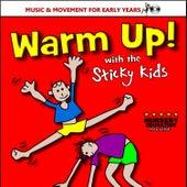 Warm Up! by Sticky Kids