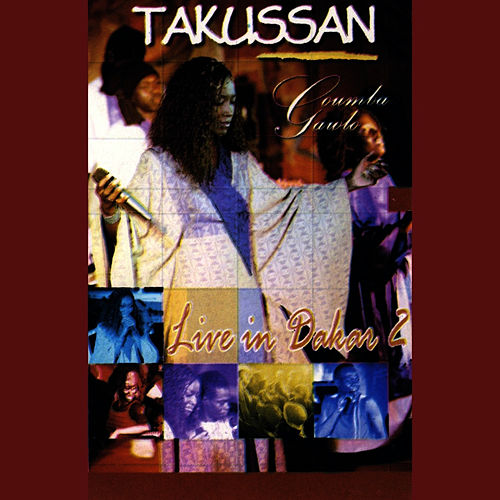 Takussan: Live In Dakar Vol. 2 by Coumba Gawlo