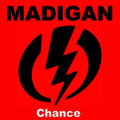 Chance - Single by Madigan