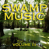 Swamp Music: Vol, 3 by Various Artists