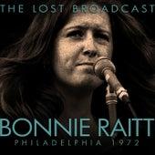 The Lost Broadcast: Philadelphia 1972 (Live) [Deluxe Version] von Bonnie Raitt