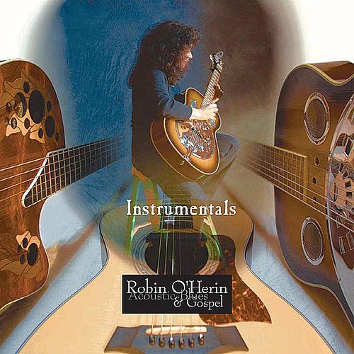 Instrumentals by Robin O'Herin
