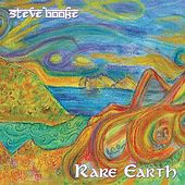 Rare Earth by Steve Booke