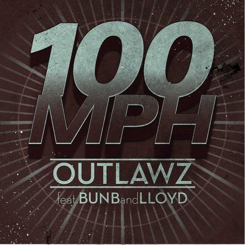 100 Mph by Outlawz