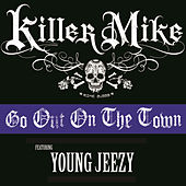 Go Out On The Town (Clean) by Killer Mike