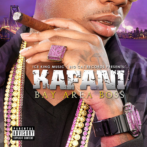 Bay Area Boss (EP) by Kafani