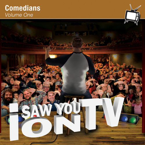 I Saw You On TV - Comedians Vol. 1 (Disc Two) by Various Artists