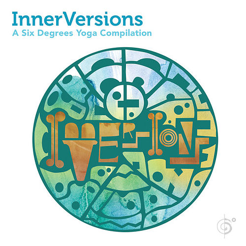 InnerVersions: A Six Degrees Yoga Compilation (Amazon DOD) by Various Artists
