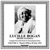 Lucille Bogan (Bessie Jackson) Vol. 2 [1930-1933] by Lucille Bogan