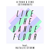 Like The Dance Floor by A-Trak